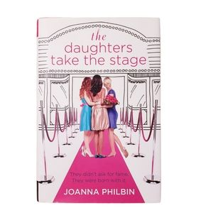 Joanna Philbin book- the daughters take the stage